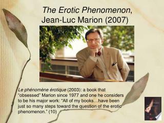 The Erotic Phenomenon , Jean-Luc Marion (2007)
