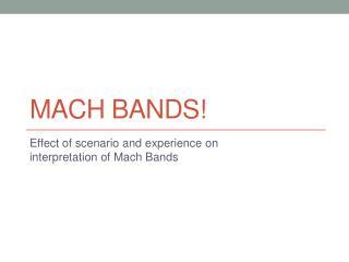 Mach bands!