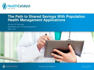 The Path to Shared Savings With Population Health Management Applications