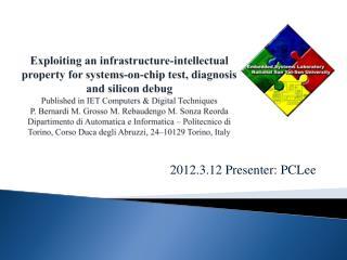 2012.3.12 Presenter:  PCLee