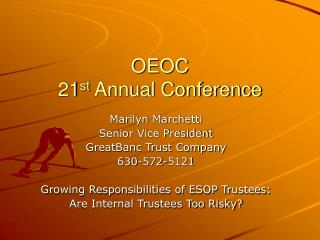 OEOC  21 st  Annual Conference