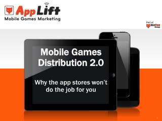 Mobile Games  Distribution  2.0 Why the app stores won't do the job for you