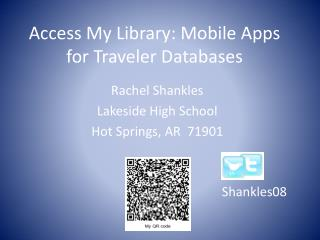 Access My Library: Mobile Apps for Traveler Databases