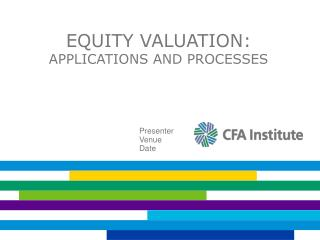 Equity Valuation: Applications and Processes
