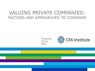 Valuing Private Companies: Factors and Approaches to Consider