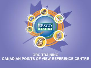 ORC TRAINING CANADIAN POINTS OF VIEW REFERENCE CENTRE