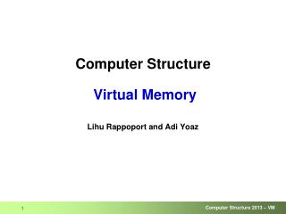 Computer Structure  Virtual Memory