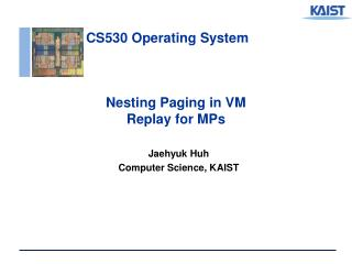 Nesting Paging in VM Replay for MPs