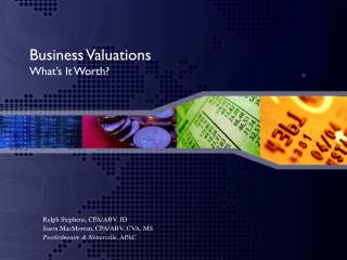 Business Valuations What's It Worth?