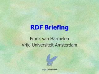 RDF Briefing
