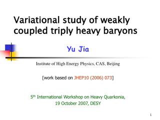 Variational study of weakly coupled triply heavy baryons