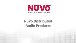 NuVo Distributed  Audio Products