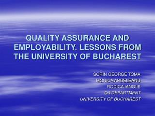 QUALITY ASSURANCE AND EMPLOYABILITY. LESSONS FROM THE UNIVERSITY OF BUCHAREST