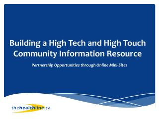 Building a High Tech and High Touch Community Information Resource