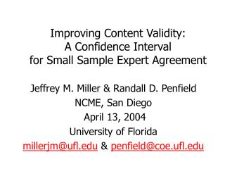 Improving Content Validity:  A Confidence Interval  for Small Sample Expert Agreement