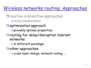 Wireless networks routing: Approaches