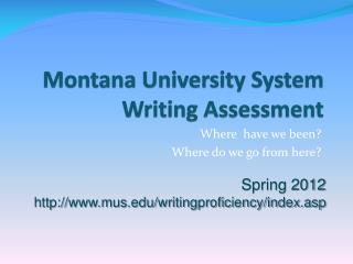 Montana University System Writing Assessment