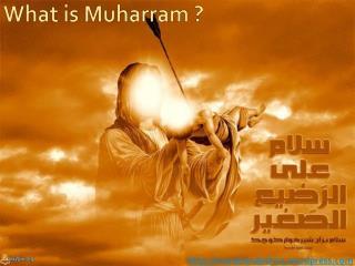 What is Muharram ?