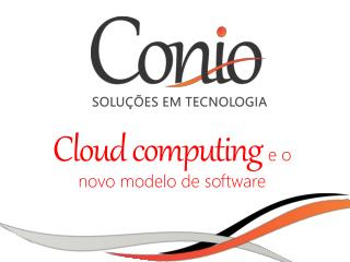 Cloud computing  e o novo modelo de software
