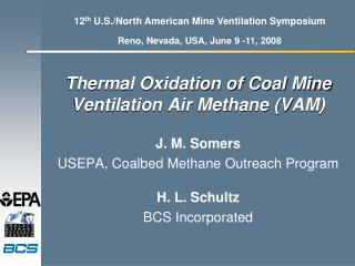Thermal Oxidation of Coal Mine Ventilation Air Methane (VAM)