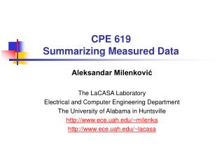 CPE 619 Summarizing Measured Data