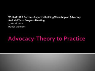 Advocacy-Theory to Practice