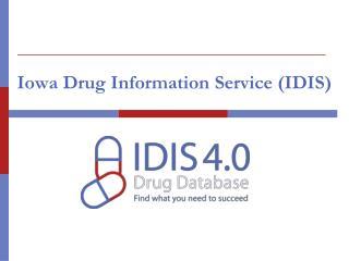 Iowa Drug Information Service (IDIS)