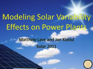 Modeling Solar Variability Effects on Power Plants