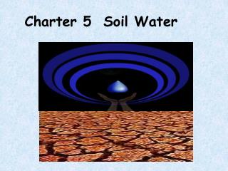 Charter 5  Soil Water