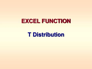 EXCEL FUNCTION T Distribution