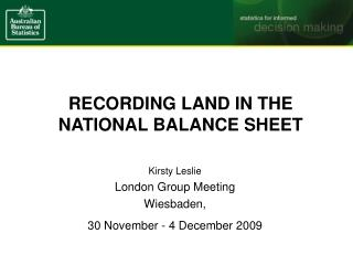 RECORDING LAND IN THE NATIONAL BALANCE SHEET