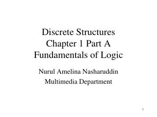 Discrete Structures Chapter 1 Part A Fundamentals of Logic