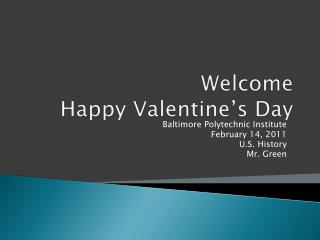 Welcome Happy Valentine's Day