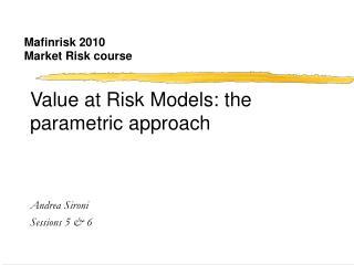 Mafinrisk 2010 Market Risk course