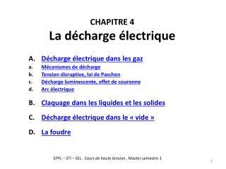 CHAPITRE 4 La décharge électrique