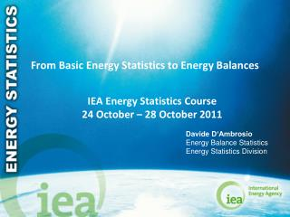 From Basic Energy Statistics to Energy Balances