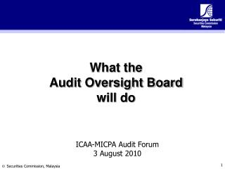 What the  Audit Oversight Board  will do