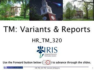 TM: Variants & Reports HR_TM_320