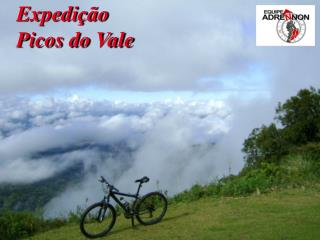 Expedição  Picos do Vale