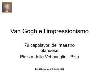 Van Gogh e l�impressionismo