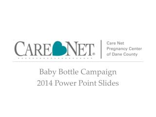 Baby Bottle Campaign 2014 Power Point Slides
