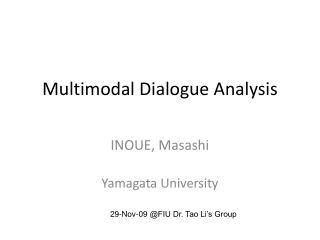 Multimodal Dialogue Analysis