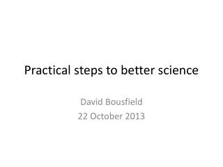 Practical steps to better science