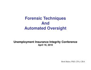 Unemployment Insurance Integrity Conference April 19, 2010