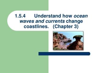 Submerging and Emerging Coastlines