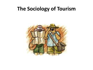 The Sociology of Tourism