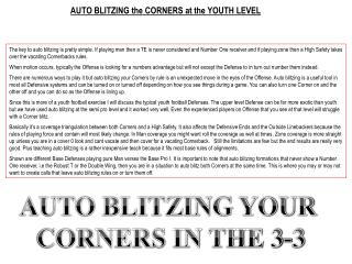 AUTO BLITZING the CORNERS at the YOUTH LEVEL