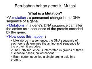Perubahan bahan genetik: Mutasi