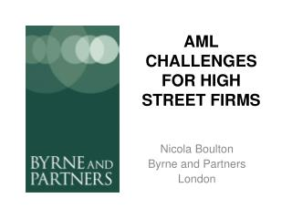AML CHALLENGES FOR HIGH STREET FIRMS