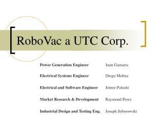 RoboVac a UTC Corp.